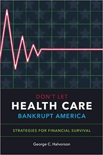 Don't Let Health Care Bankrupt America